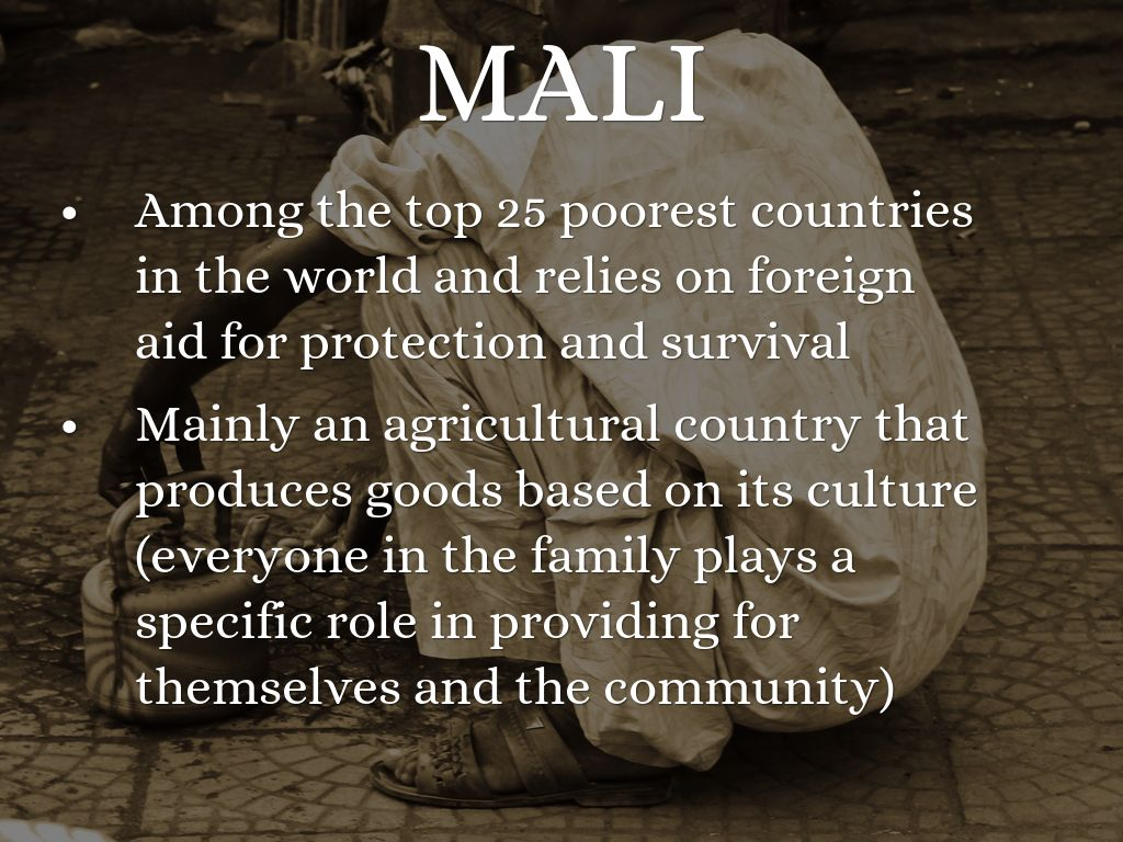 Mali Economy By Peyton Burnett - Top 25 poorest countries in the world