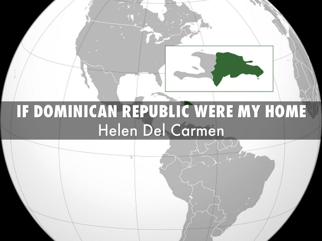 If Dominican Republic were my home