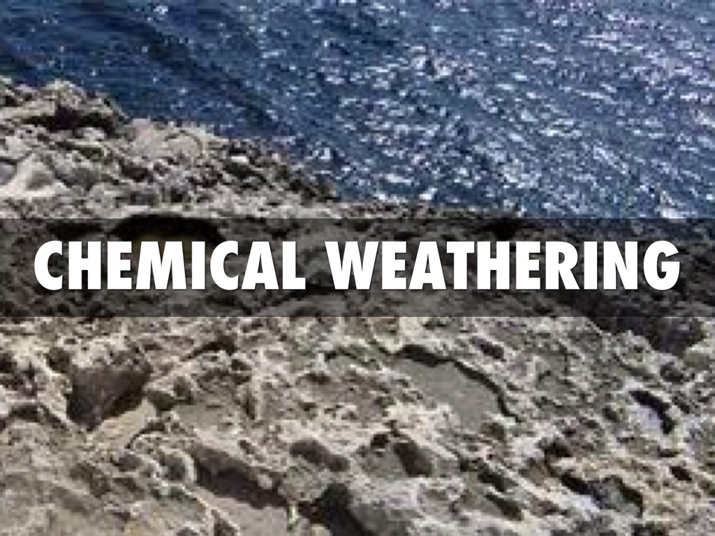 chemical weathering Chemical weathering of rocks is a spontaneous (ie, irreversible) thermodynamic process leading to a more stable state for natural materials under a given set of.