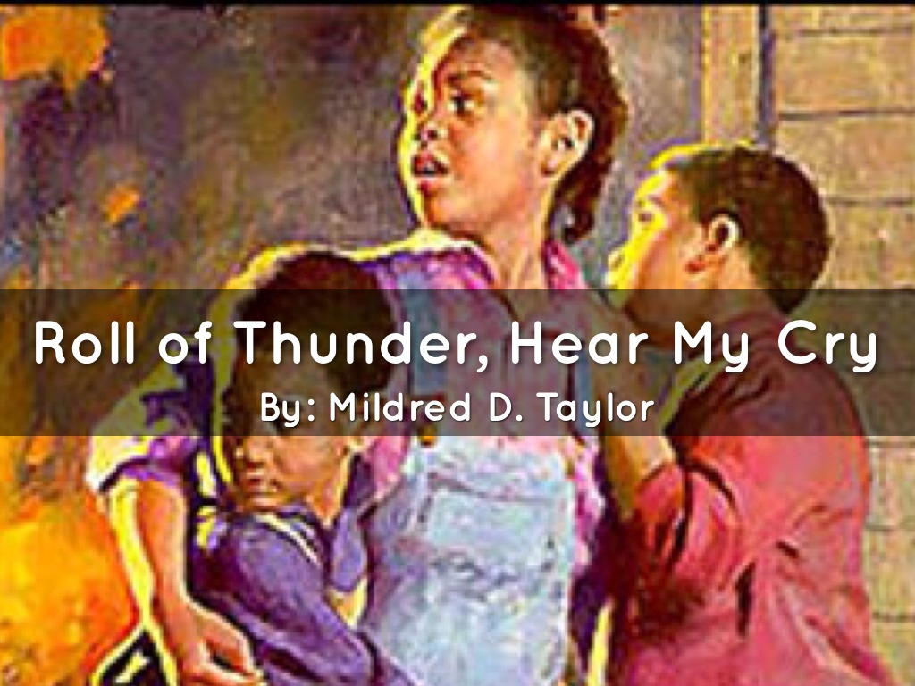 Roll Of Thunder Hear My Cry by Kyla Downs