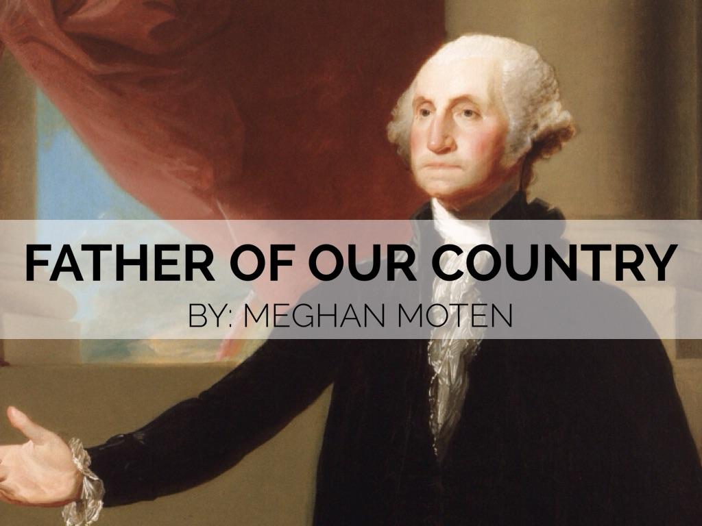 George Washington By Meghan Moten