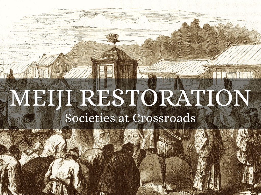 meiji restoration japan Japan as we know it today can largely trace its origins to a specific era in its  history in this lesson, we'll talk about the meiji restoration.