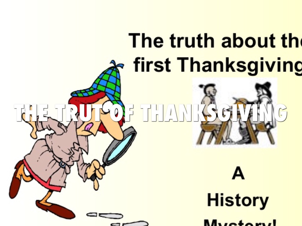 truth about the first thanksgiving