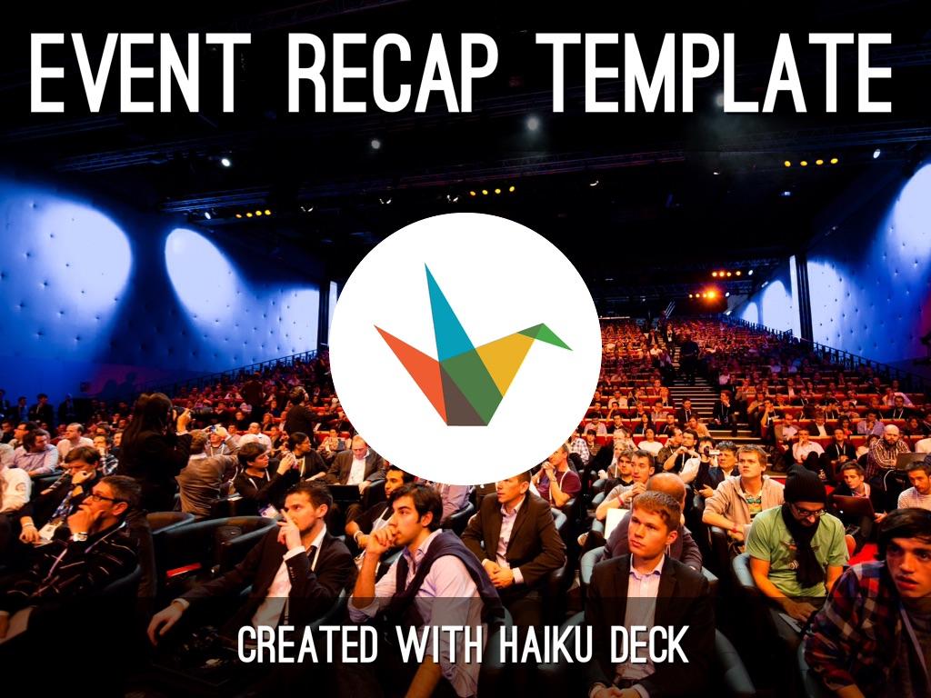 event recap template by reusable template