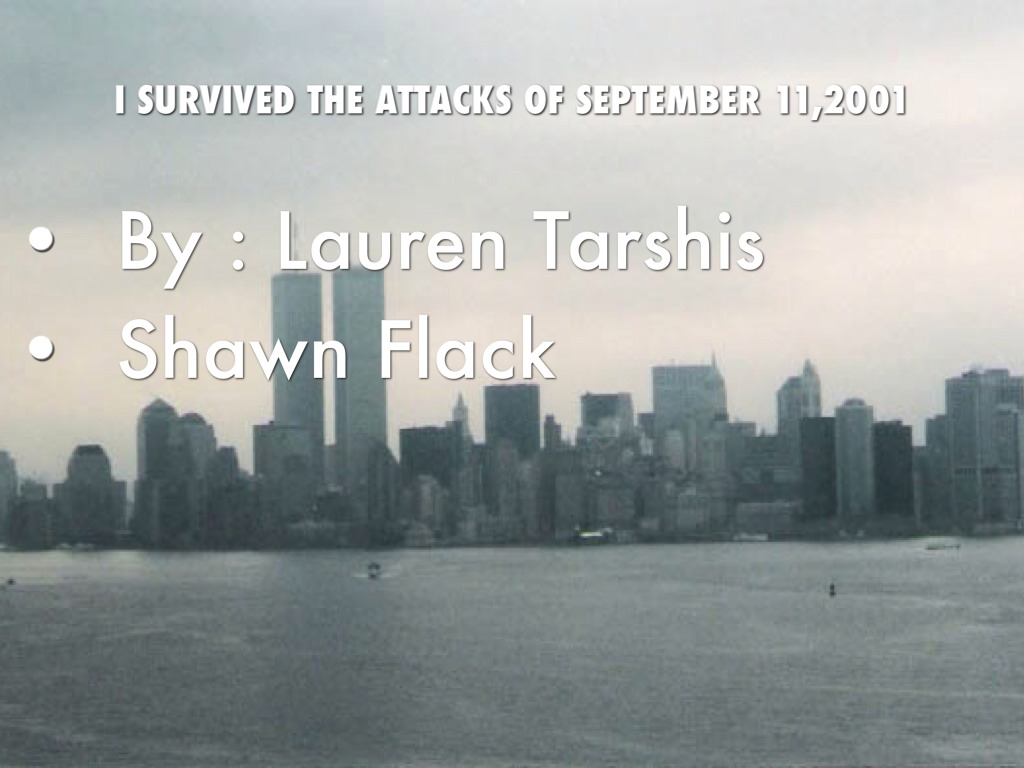 I SURVIVED The Attacks Of September 11,2001 by Shawn