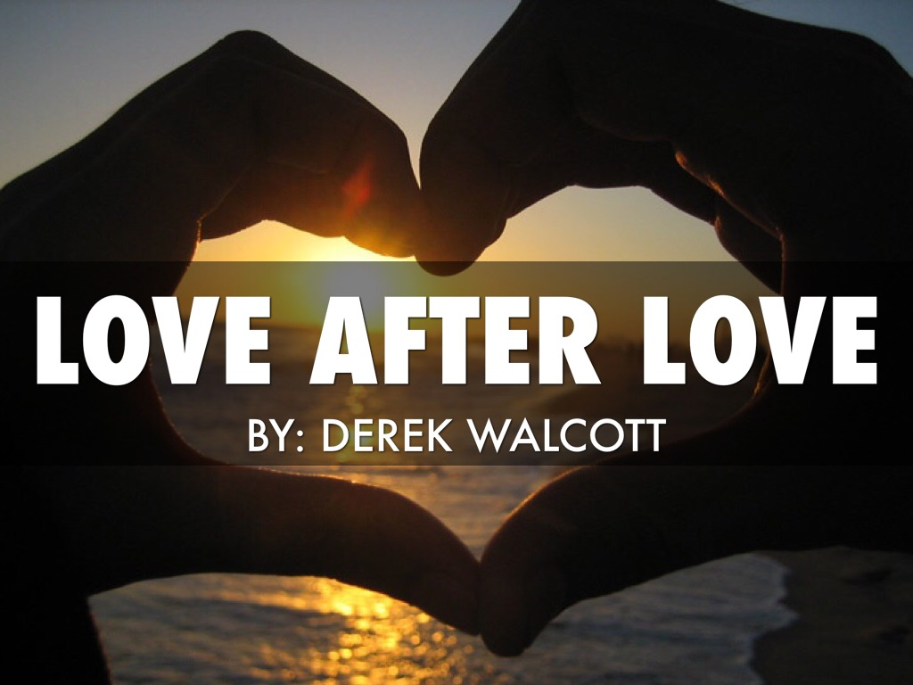 love after love poem by derek walcott poem hunter - HD 1024×768