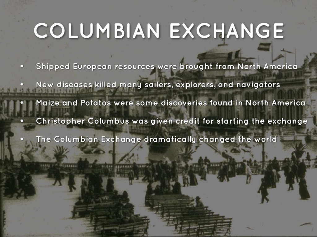 columbian exchange change and continuity Continuity and change in the evolution of religion and political organization on pre-columbian puerto rico mate exchange and exchanges of.
