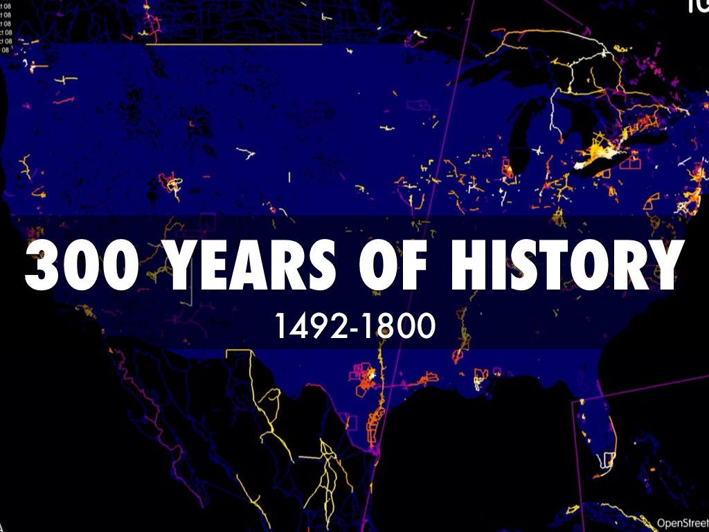 "american history 1492 1800 The turning point: european conquests of the americas (1492-1800) ""the discovery of america, and that of the passage to the east indies by the cape of good hope, are the two greatest events recorded in the history of [human] kind""."