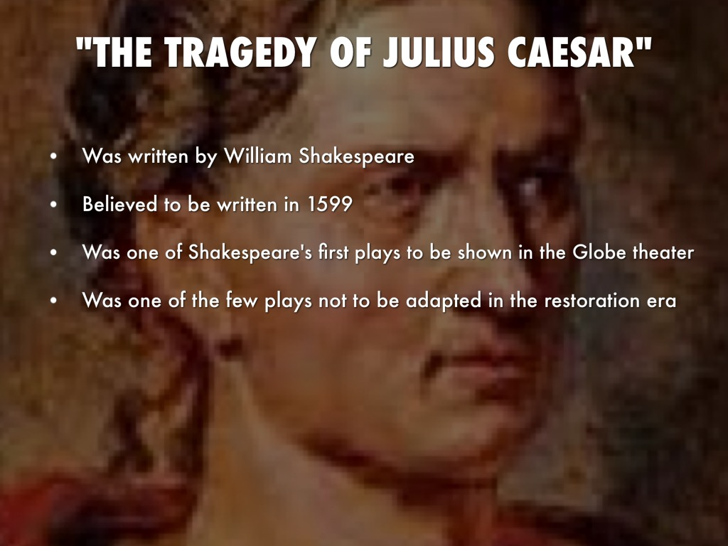 how marcus brutus contributed to the tragedy of julius caesar in shakespeares play Tragedy and the tragic hero within shakespeares julius caesar of aristotles tragedy marcus brutus qualifies as the tragic hero of the play because.