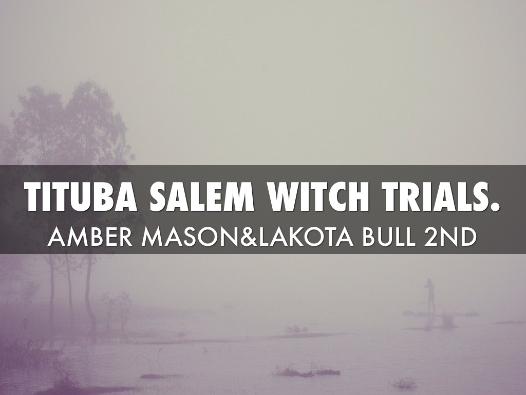 tituba and the salem witch trials