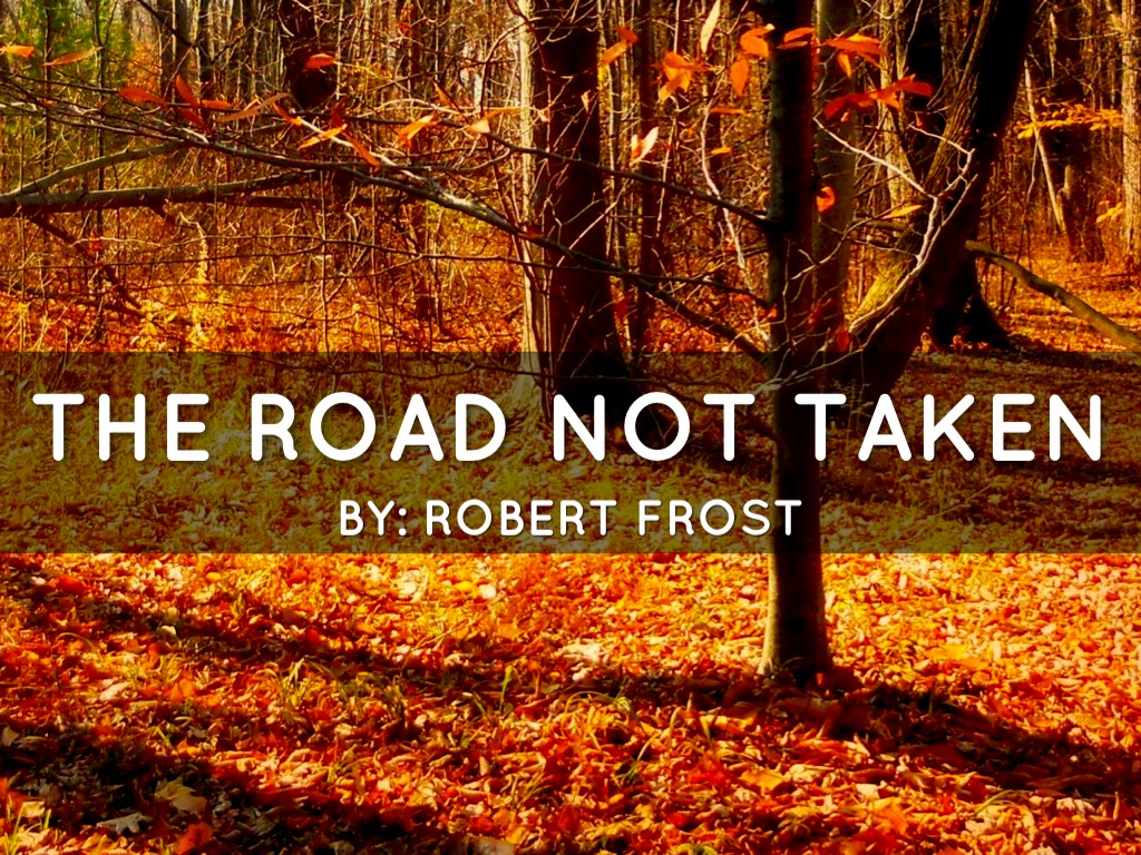a review of the road not taken by robert frost Summary and analysis of 'the road not taken' by robert frost, a poem on making choices in life includes review, appreciation, and notes on major themes.