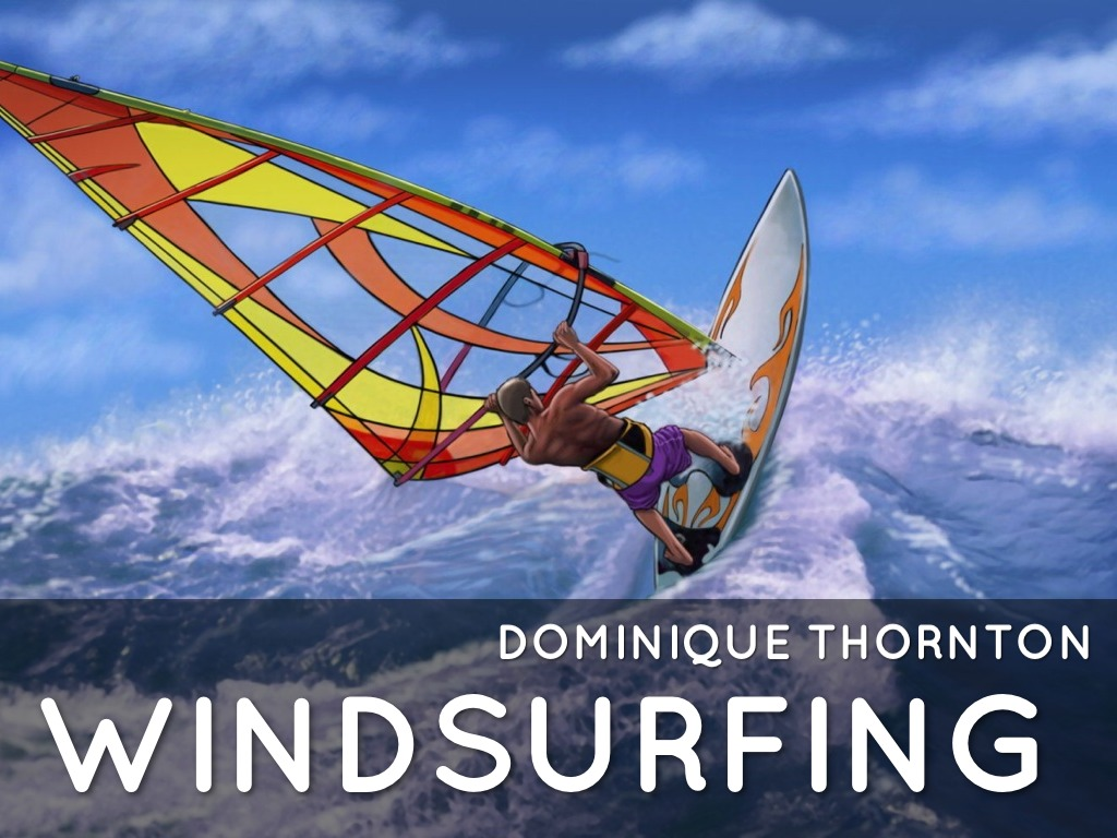 Windsurfing By Dominique Thornton
