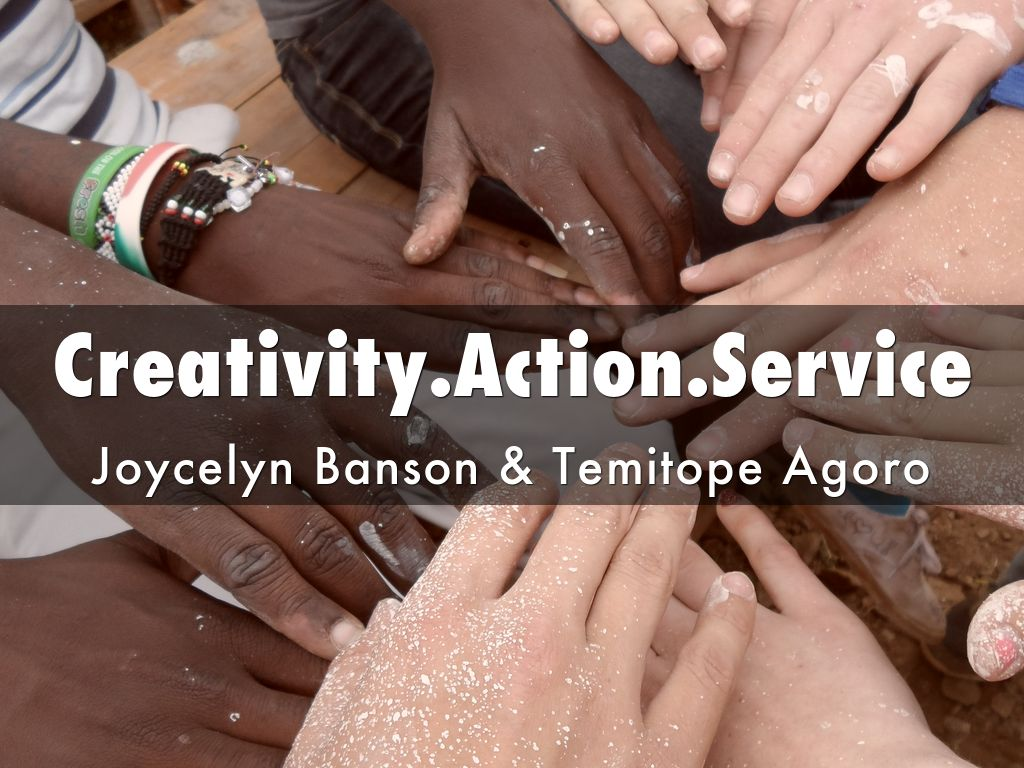 Creativity.Action.Service