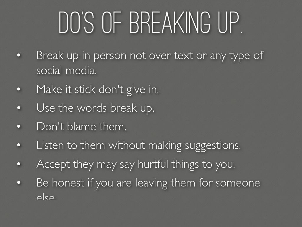 how to handle breaking up with someone