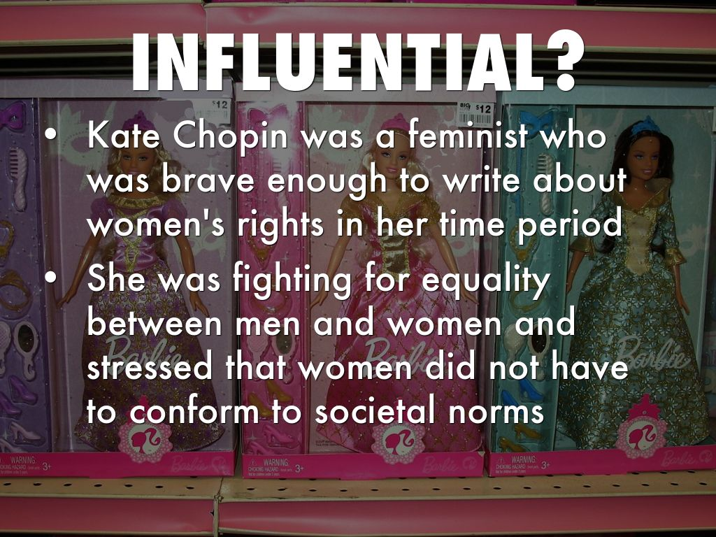 a feminist approach of kate chopin's