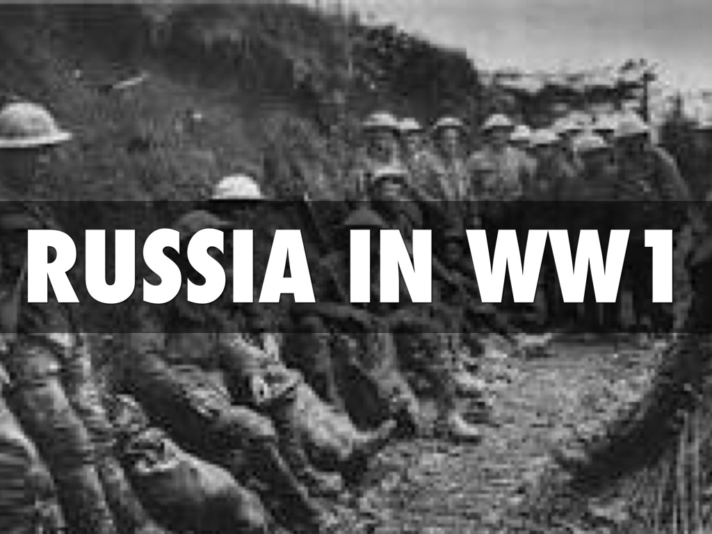 russia in ww1 World war i was one of the great watersheds of 20th-century geopolitical history it led to the fall of four great imperial dynasties (in germany, russia, austria-hungary, and turkey), resulted in the bolshevik revolution in russia, and, in its destabilization of european society, laid the groundwork for world war ii.