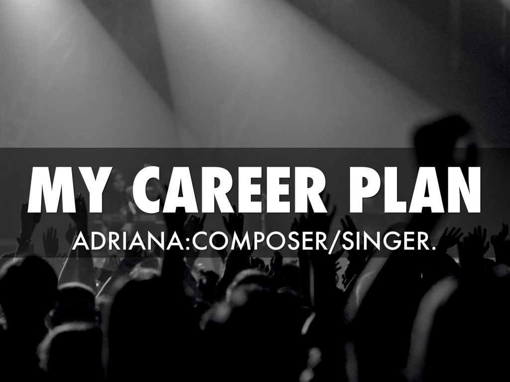 my plan acting by adriana trent my plan composer singer