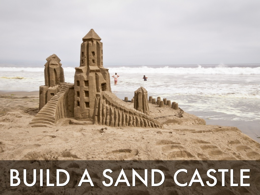 building a sand castle Learn expert tips from andy hancock, the founder of sandcastlelessonscom, in south padre island, texas, and the winner of the 2013 american sand.