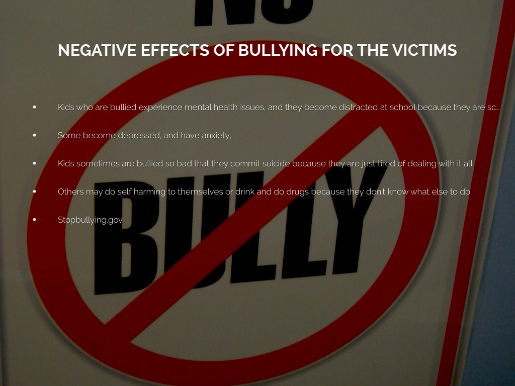 negative effects experienced by teenage victims of bullying essay Who bully, those who are victims, and the persons who witnesses to  thus,  bullying creates barrier to learning with negative outcomes on part of both  by  standers, may experience substantial abuse, anxiety, and depression  r, &  hazier, r j (1992) bullying: perceptions of adolescent victims in the midwestern  usa.
