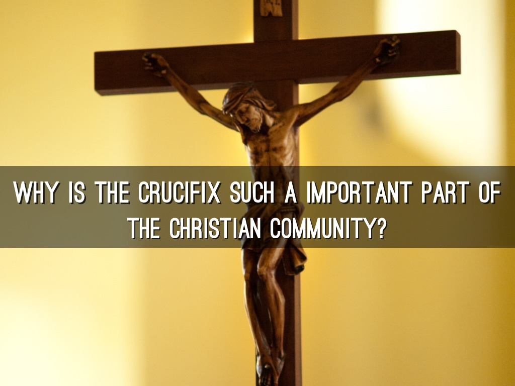 Re by gabby wu why is the crucifix such a important part of biocorpaavc Choice Image