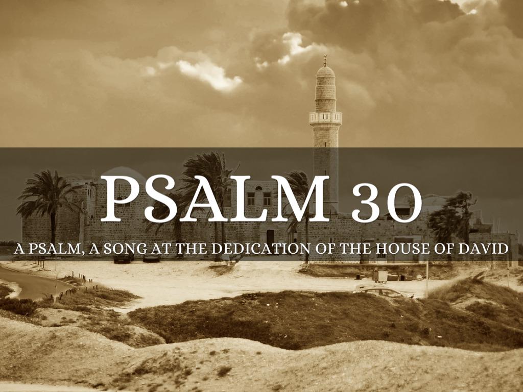 Psalm 30 By Joanna Sleigh