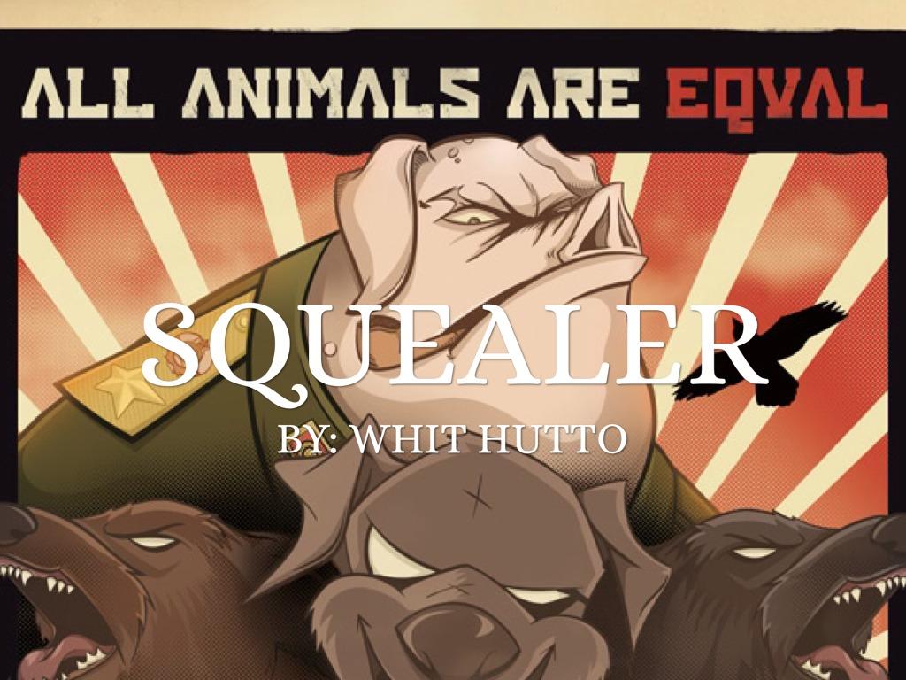 squealer in animal farm