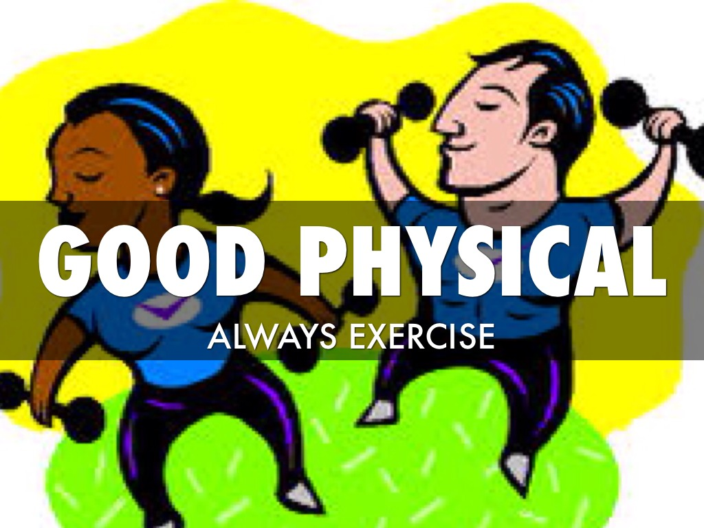 an analysis of good health and physical wellness Conclusion healthy living is a combination of many things, including good nutrition, regular exercise and a positive attitude taking care of your body and feeling pride in your accomplishments can improve both your physical and mental health.