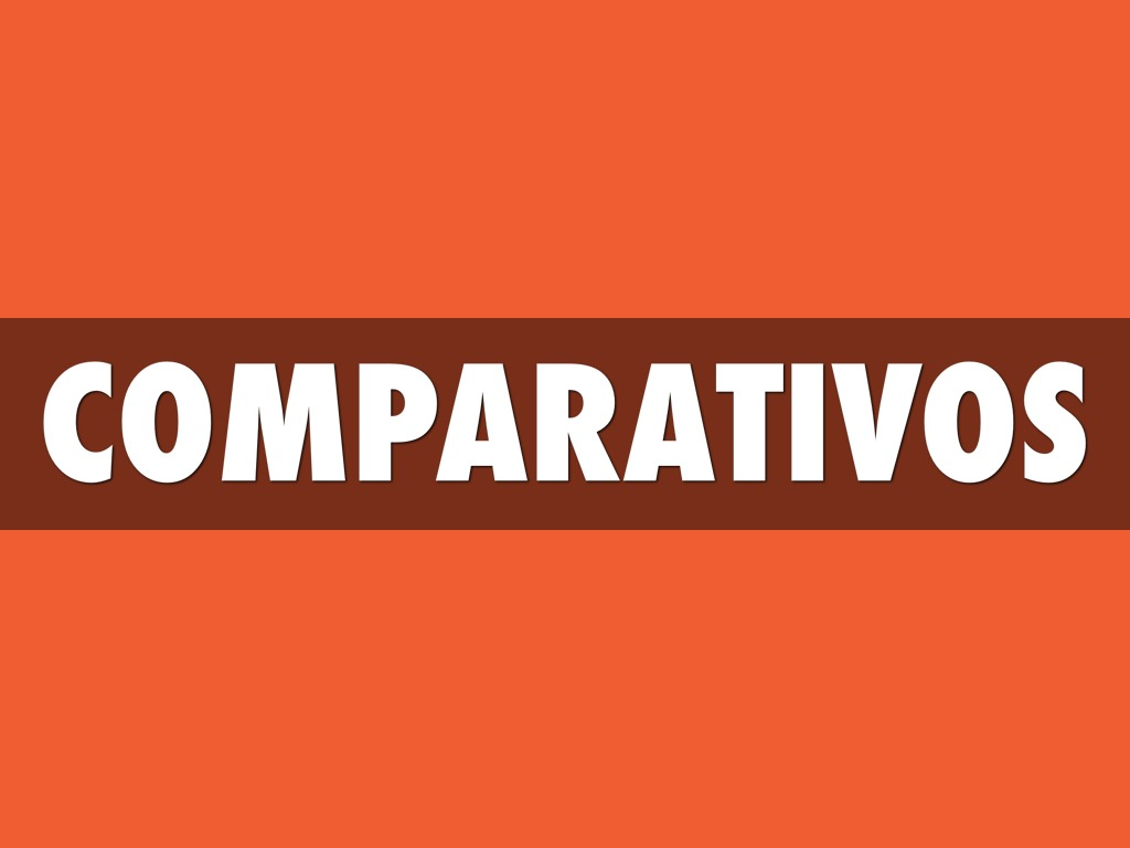 Comparitives
