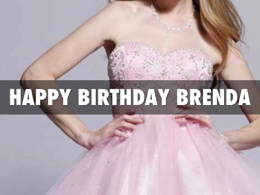 Happy Birthday Brenda!!!!!