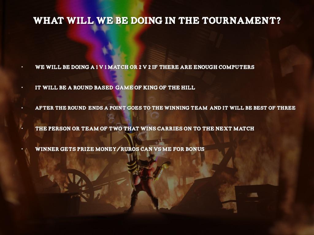 TF2 GAMING TOURNAMENT by William Kuzmic