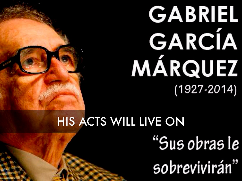 gabriel garcia marquez satire Gabriel garcia marquez was awarded the nobel prize in literature in 1982, fifteen years after the publication of his book one gabriel garcia marquez satire essay.