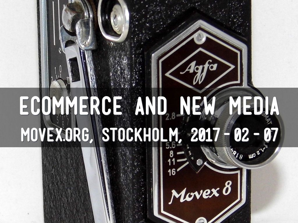 ECOMMERCE AND NEW MEDIA