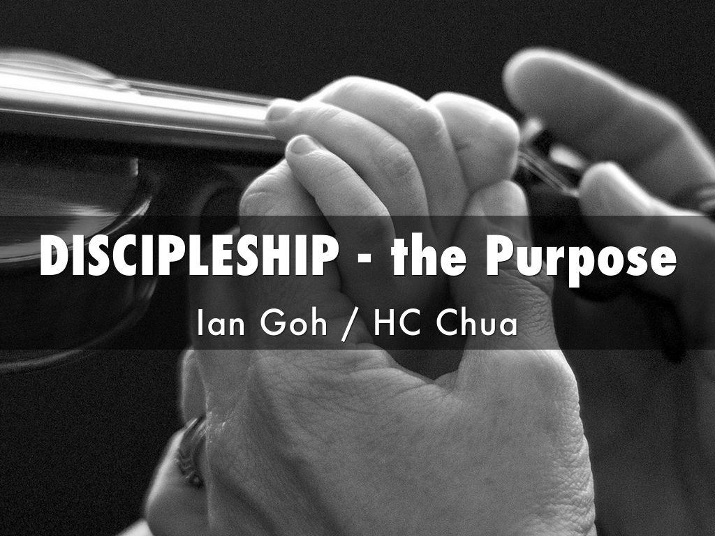 DISCIPLESHIP - the Purpose