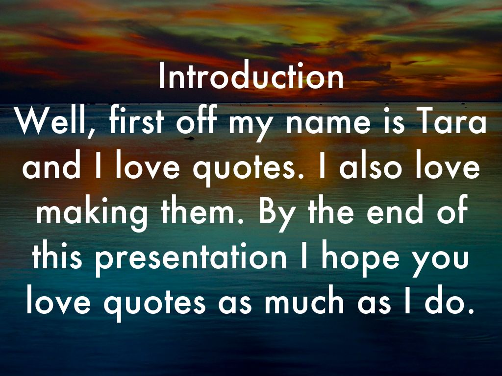 My Favorite Quotes.. By Tara Winkler