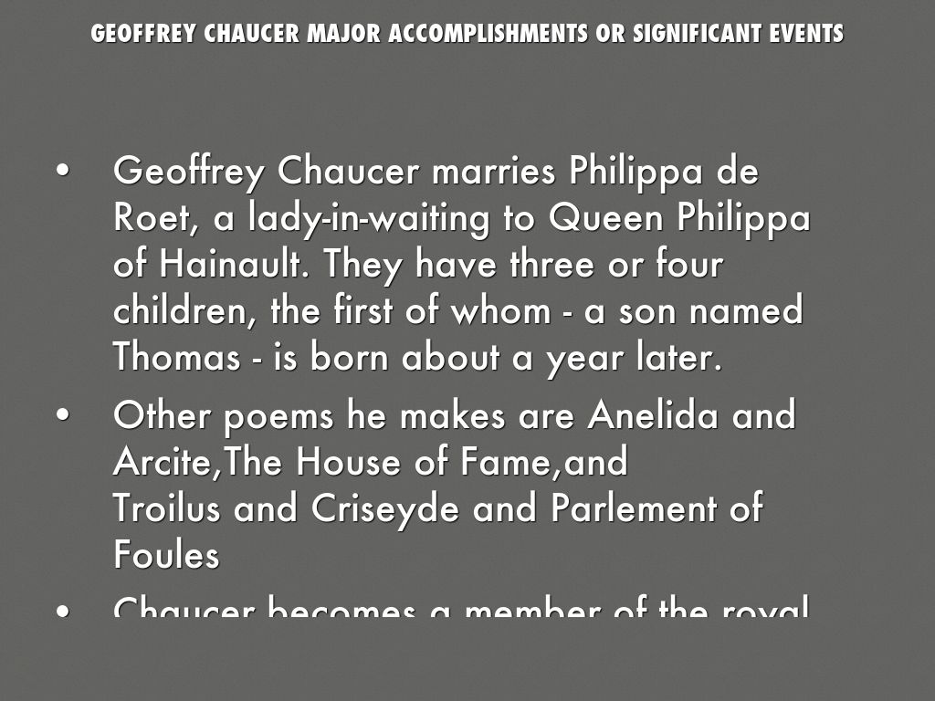 geoffrey chaucer by ada burnett geoffrey chaucer major accomplishments or significant events