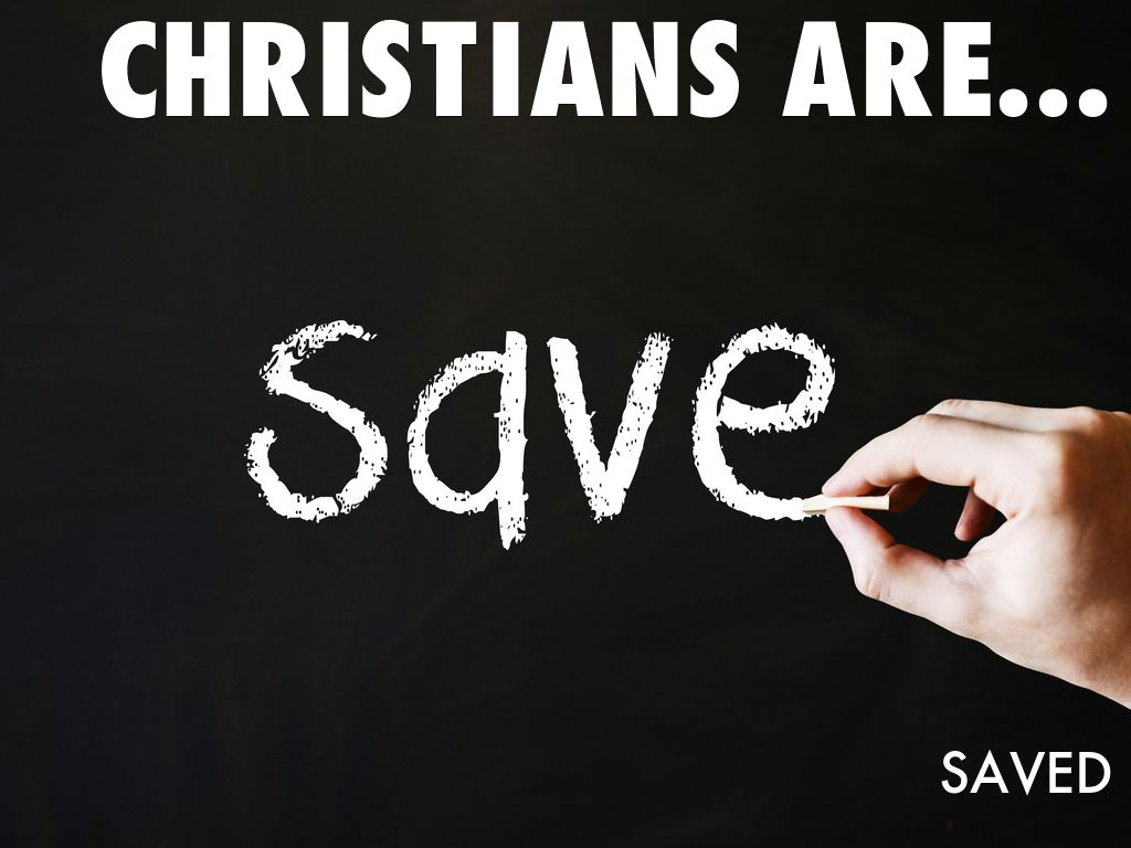 CHRISTIANS ARE...