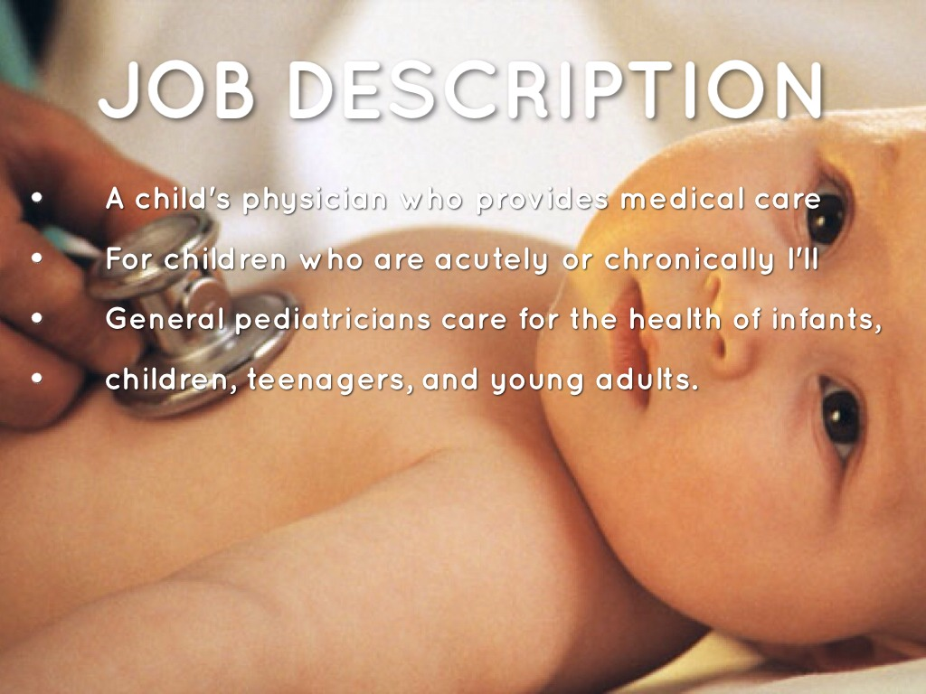 pediatrician - Pediatrician Description