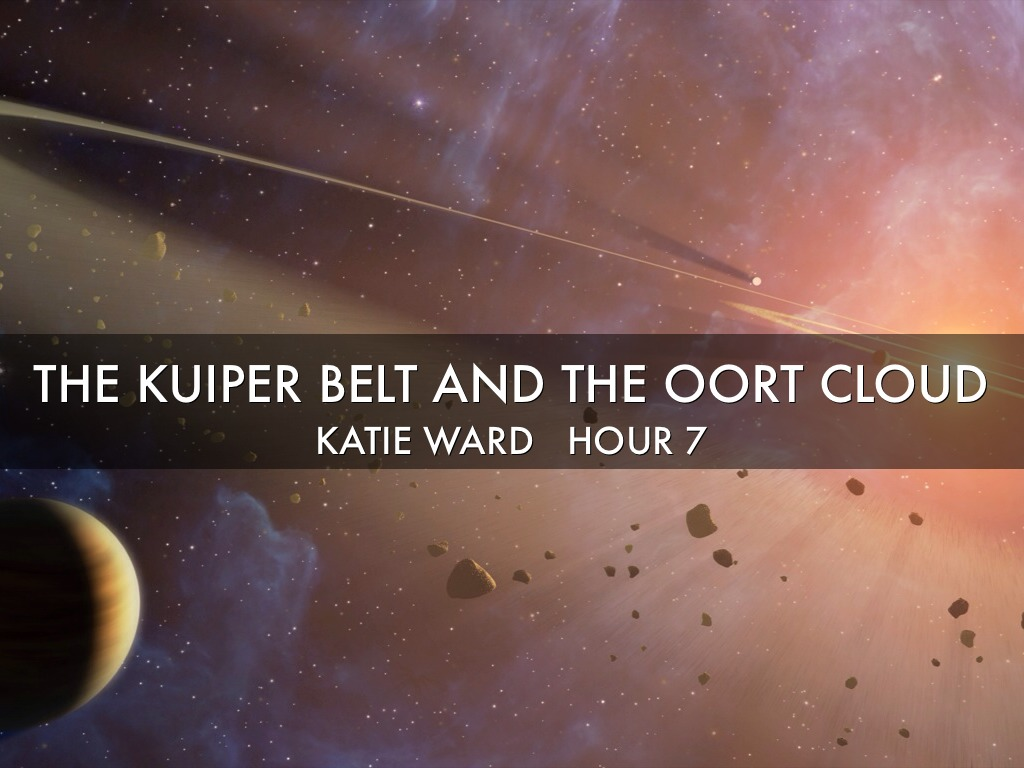 The Kuiper Belt+the Oort Cloud by Katie Ward
