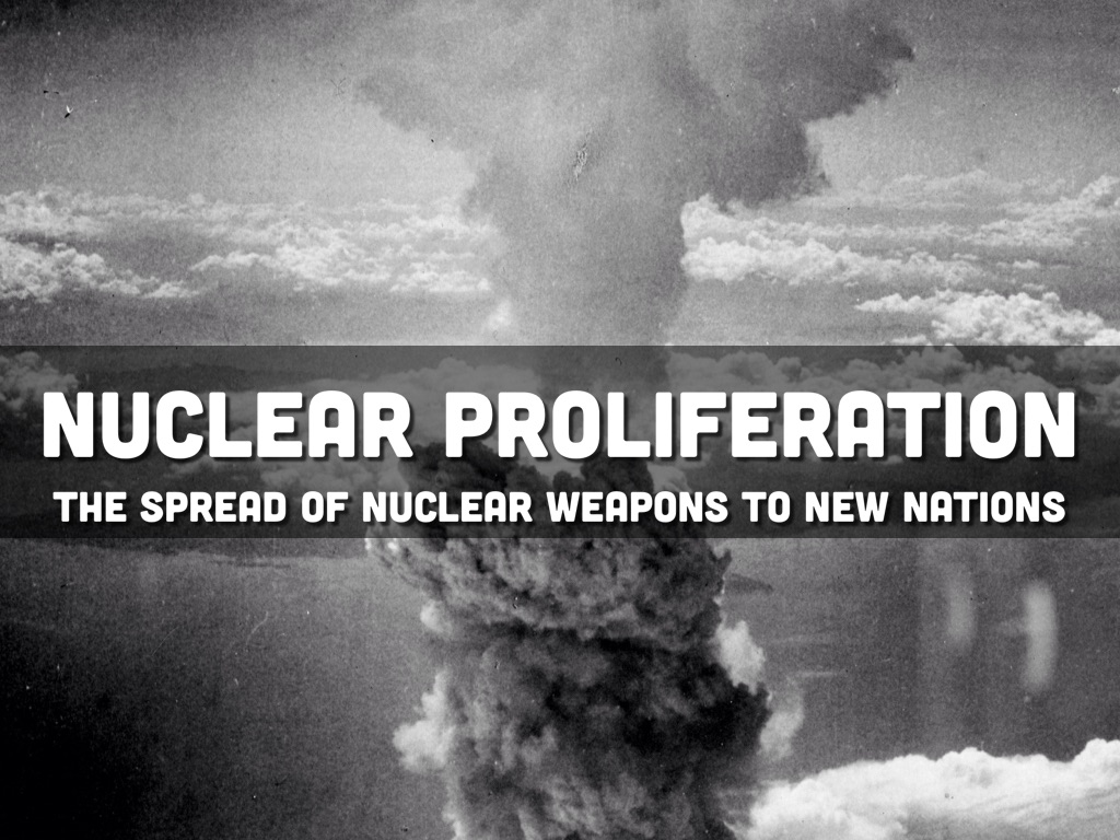 a personal opinion on the nuclear proliferation and the vertical proliferation of nuclear technology Preventing a nuclear meltdown in the middle us-supplied nuclear technology to flow to the global nuclear governance and opposing proliferation.