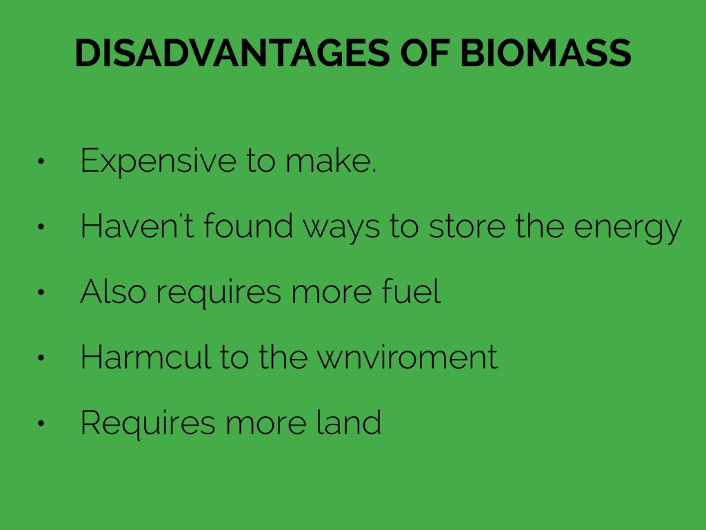 Disadvantages Of Biomass By Ariana Perry
