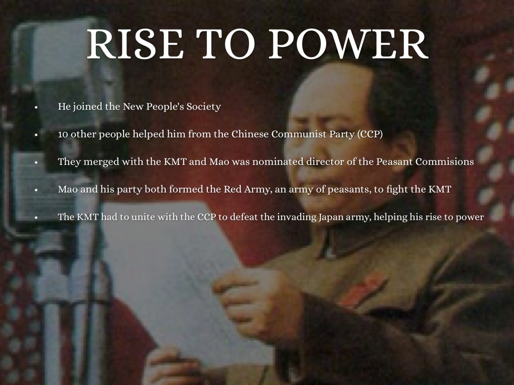 assess maos rise to power Mao zedong's rise to power has been viewed through many lenses, such as through the downfall of the kuomintang or through his opportunism, but this paper examines: to what extent did mao utilize edgar snow's red star over china to.