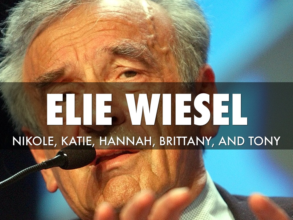 elie wiesels changes