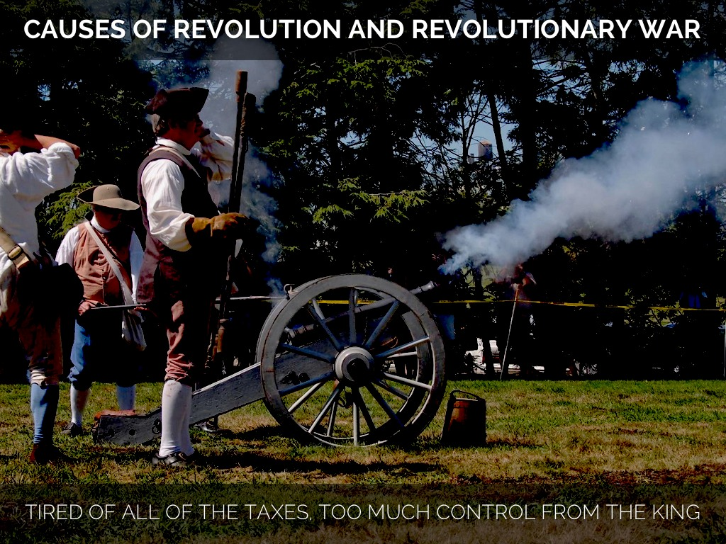 causes of revolutionary war