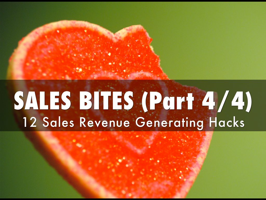 SALES BITES (Part 4/4)