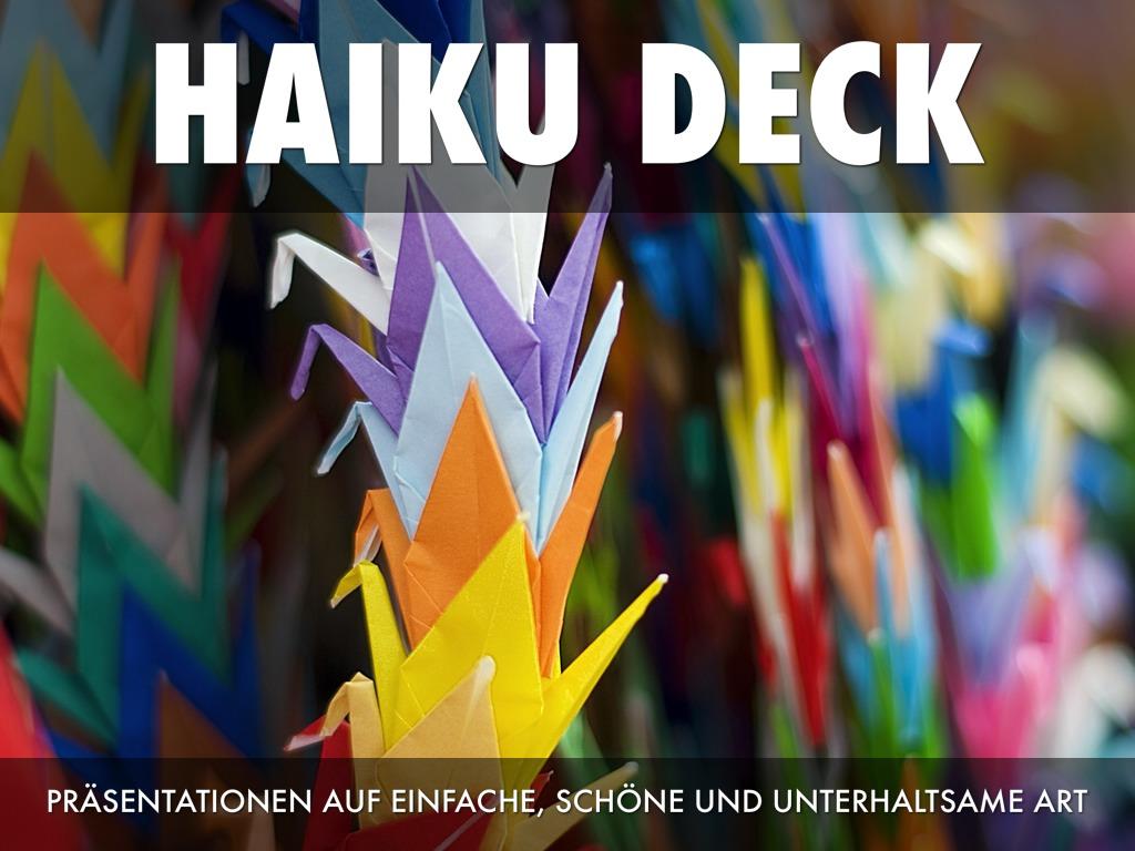 Was ist Haiku Deck?