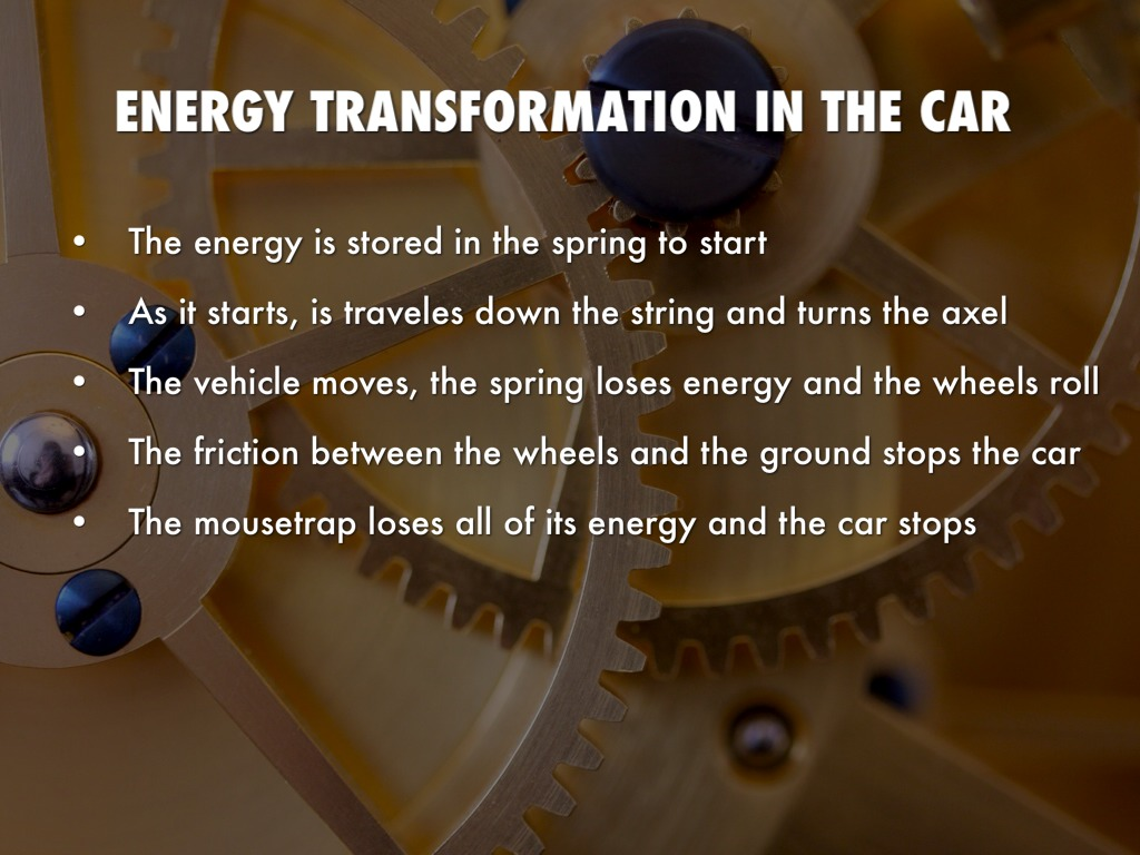 Mousetrap car won t move - Energy Transformation In The Car