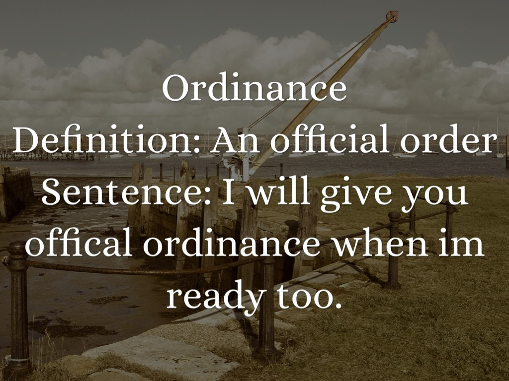 ordinance The ordinance establishing the special tribunal for the trial was passed by a remnant of the house of commons alone, from which all dissentients were excluded by the army.