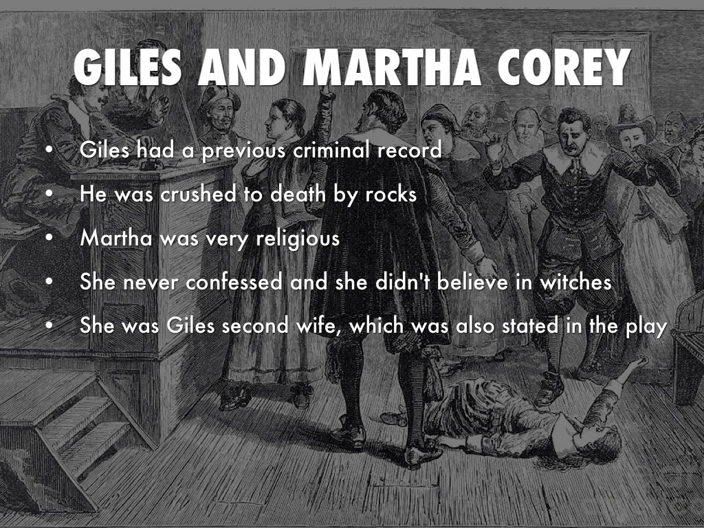 giles corey character essay Breaking charity essays thesis statement: through his characters, arthur miller  showed how breaking charity could destroy a town giles corey, an older.