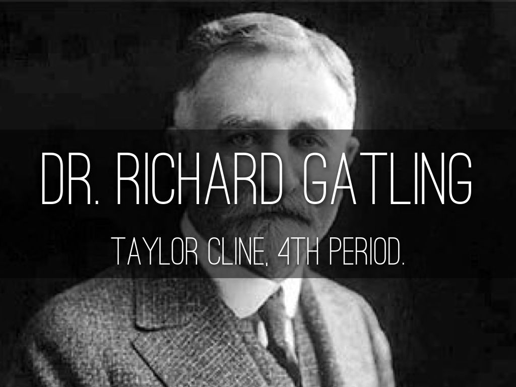 dr richard jordan gatling