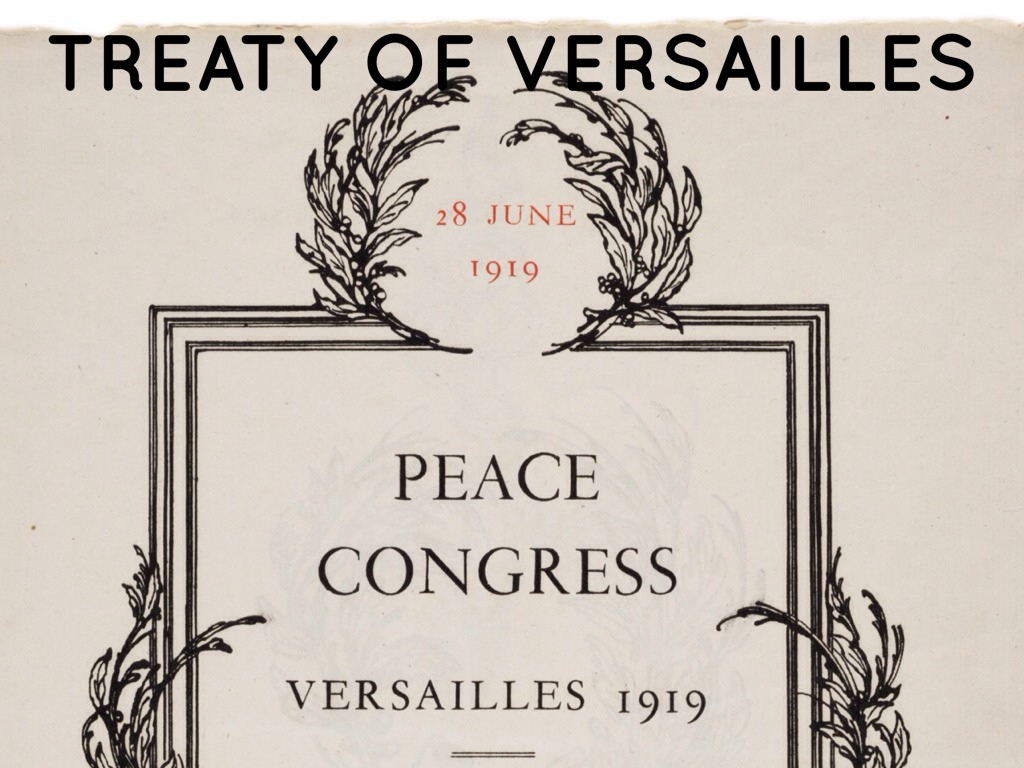 the treaty of versailles brought about pease The versailles treaty, signed on june 28, 1919 in the hall of mirrors in the palace of versailles in paris, was the peace settlement between germany and the allied powers that officially ended world war i.